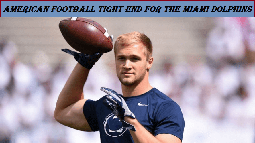 Mike Gesicki's Biography