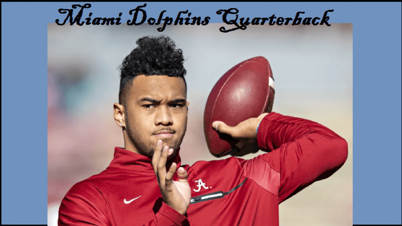 Tua Tagovailoa's Biography